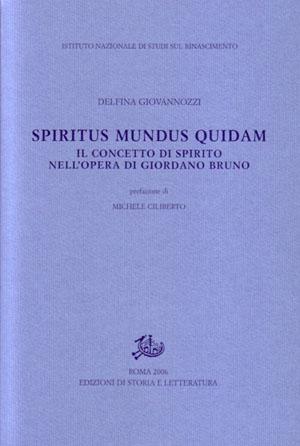 Spiritus mundus quid...