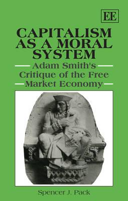 Capitalism As a Moral System