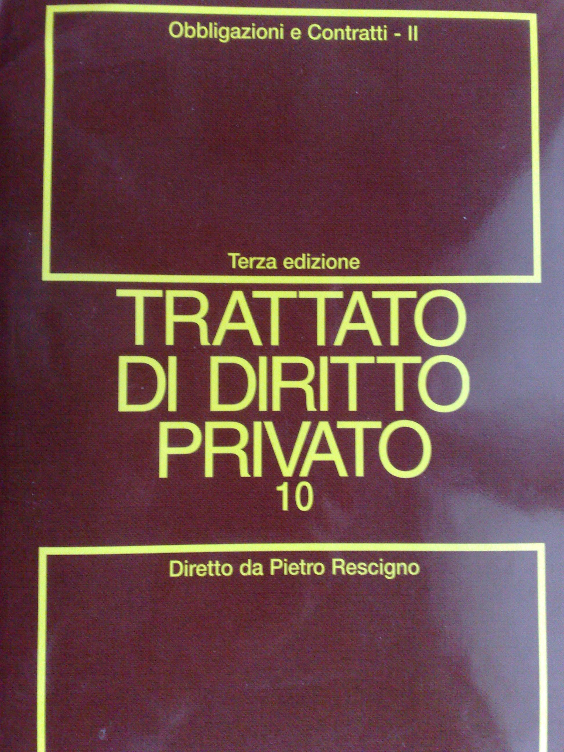 Trattato di diritto privato: Obbligazioni e contratti