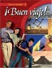 Glencoe Spanish ¡Buen viaje! Level 1, Student Edition