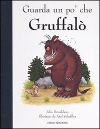 Guarda un po' che Gruffalò