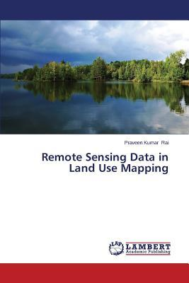 Remote Sensing Data in Land Use Mapping