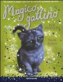 Scuola di circo. Magico gattino. Vol. 6