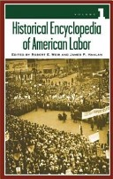 Historical encyclopedia of American labor