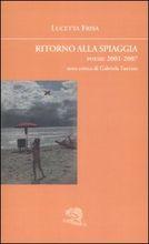 Ritorno alla spiaggia. Poesie 2001-2007