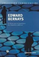Edward Bernays- el dia que se inventaron las relaciones publicas