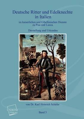 Deutsche Ritter und Edelknechte (Band III)