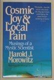 Cosmic Joy and Local Pain
