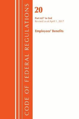 Code of Federal Regulations, Title 20 - Employee Benefits, 657-end