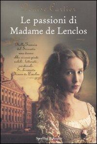 Le passioni di Madame de Lenclos