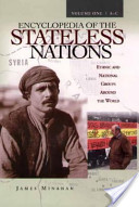 Encyclopedia of the stateless nations. 1. A - C
