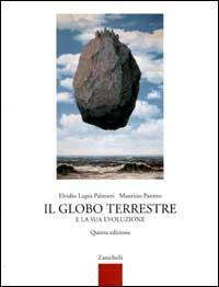 il globo terrestre e la sua evoluzione  Il globo terrestre e la sua evoluzione - Elvidio Lupia Palmieri - 4 ...