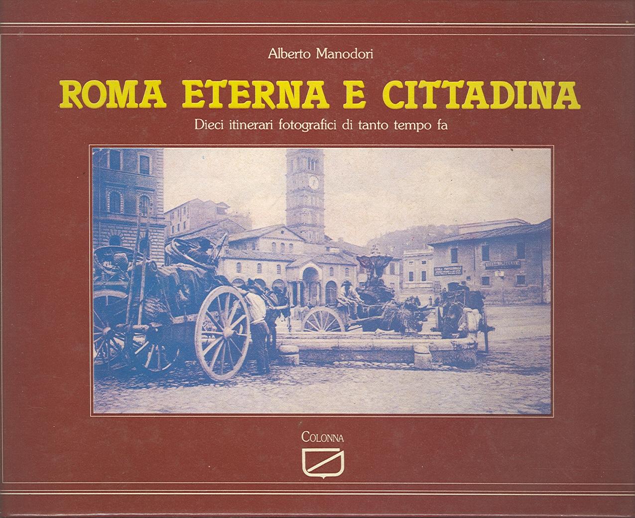 Roma eterna e cittadina
