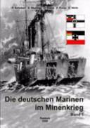 Die deutschen Marinen im Minenkrieg