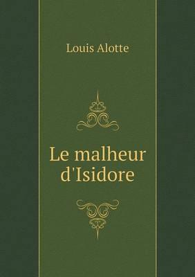 Le Malheur D'Isidore
