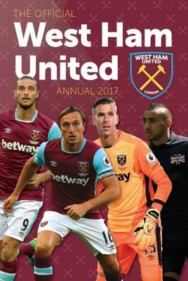 The Official West Ham United Annual 2017