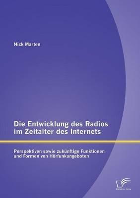 Die Entwicklung des Radios im Zeitalter des Internets