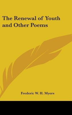 The Renewal of Youth and Other Poems