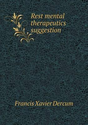 Rest Mental Therapeutics Suggestion