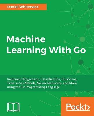 Machine Learning With Go