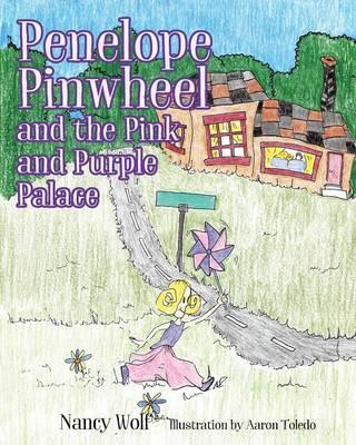 PENELOPE PINWHEEL & THE PINK &