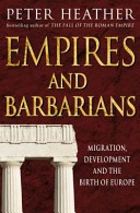 Empires and Barbaria...