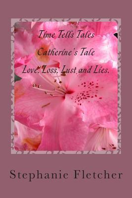 Catherine's Tale