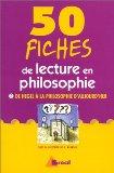 50 fiches de lecture en philosophie
