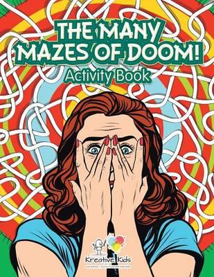 The Many Mazes of Doom! Activity Book