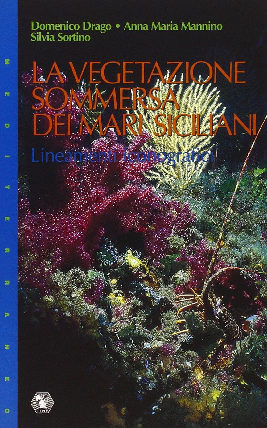 La vegetazione sommersa dei mari siciliani