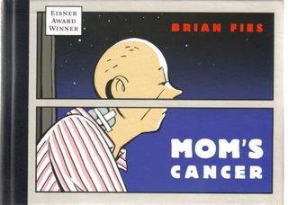 Mom's cancer. Ediz. italiana