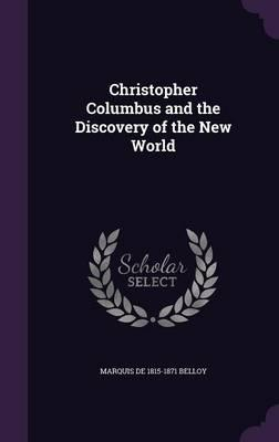 Christopher Columbus and the Discovery of the New World