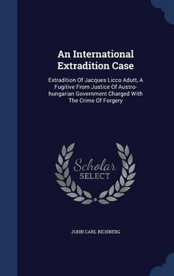 An International Extradition Case