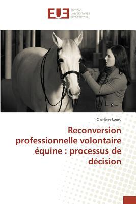 Reconversion Professionnelle Volontaire Equine