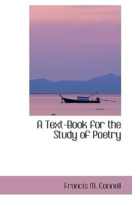 A Text-book for the Study of Poetry
