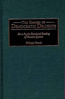The Garden of Democratic Delights