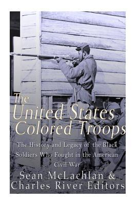 The United States Colored Troops
