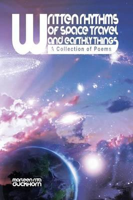Written Rythms of Space Travel and Earthly Things