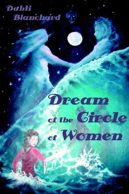 Dream of the Circle of Women