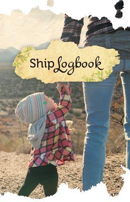 Motherly Love Ship Log Book