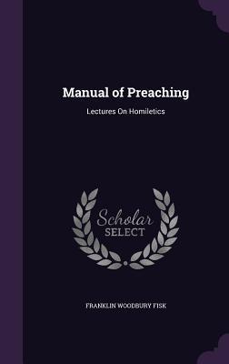 Manual of Preaching