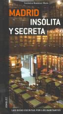 Madrid insólita y secreta