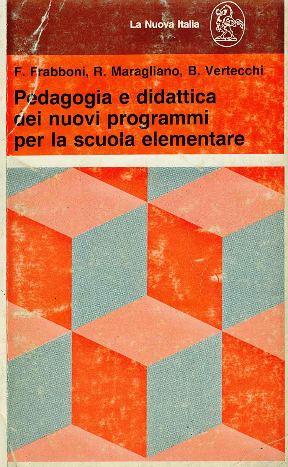 Pedagogia e didattica dei nuovi programmi per la scuola elementare