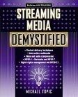 Streaming Media Demystified