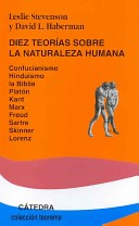 Diez teorías sobre la naturaleza humana
