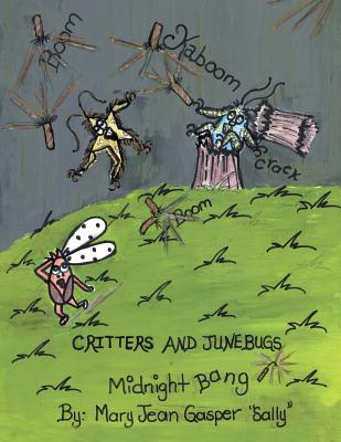 Critters and Junebugs