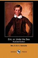 Eric; Or, Under the Sea (Illustrated Edition) (Dodo Press)