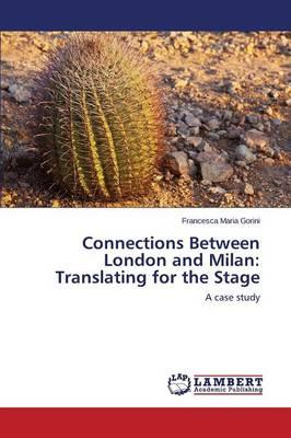 Connections Between London and Milan