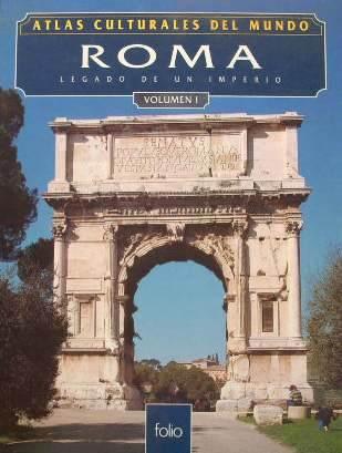 Roma: Legado de un Imperio, Vol.1