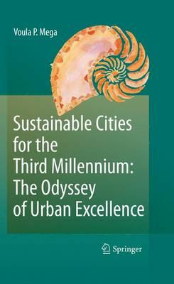 Sustainable Cities for the Third Millennium